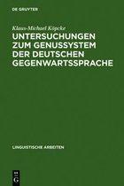 Untersuchungen zum Genussystem der deutschen Gegenwartssprache