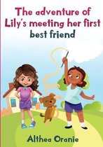 The Adventure of Lily's Meeting Her First Bestfriend