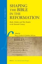 Shaping the Bible in the Reformation