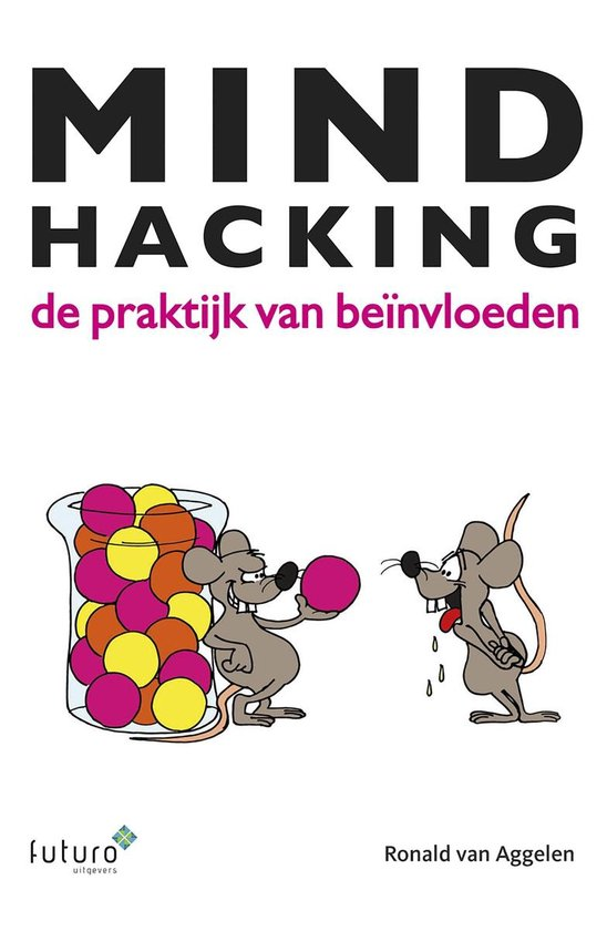 Mindhacking - Ronald van Aggelen |
