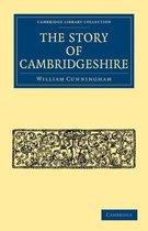 The Story of Cambridgeshire