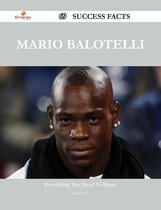 Mario Balotelli 69 Success Facts - Everything you need to know about Mario Balotelli