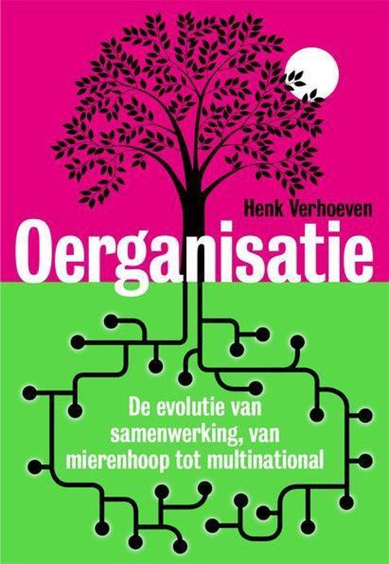 Oerganisatie - Henk Verhoeven  