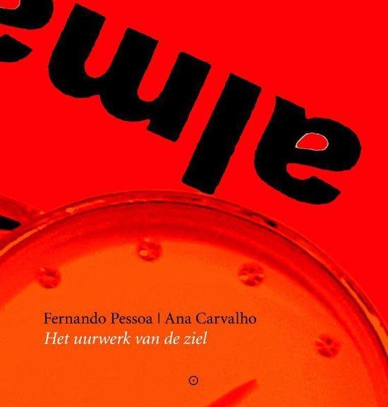 Het uurwerk van de ziel - Fernando Pessoa |