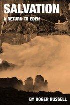 Salvation: A Return to Eden