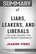 Summary of Liars, Leakers, and Liberals by Jeanine Pirro