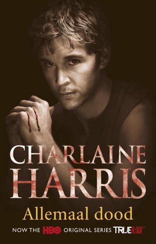True Blood – deel 7: Allemaal dood - Charlaine Harris |