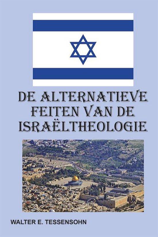 De alternatieve feiten van de Israëltheologie - Walter Tessensohn | Readingchampions.org.uk