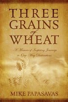 Three Grains of Wheat