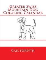 Greater Swiss Mountain Dog Coloring Calendar