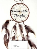 Dreamcatcher Thoughts (Vol. 7)