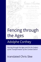 Fencing Through the Ages
