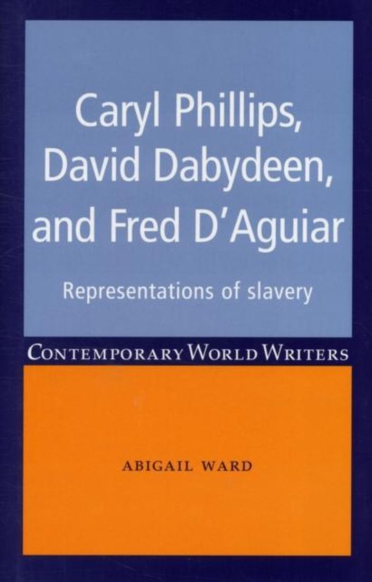 Boek cover Caryl Phillips, David Dabydeen and Fred DAguiar van Abigail Ward (Hardcover)