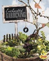 Enchanted Gardening