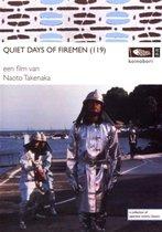 Movie/Documentary - Quiet Days Of Firemen