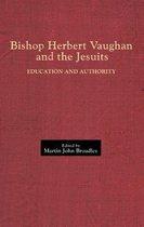 Bishop Herbert Vaughan and the Jesuits