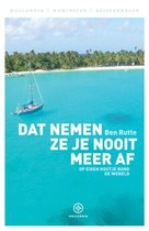Hollandia Dominicus Reisverhalen - Dat nemen ze je nooit meer af