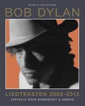 Dylan, Bob. Liedteksten 2002-2012