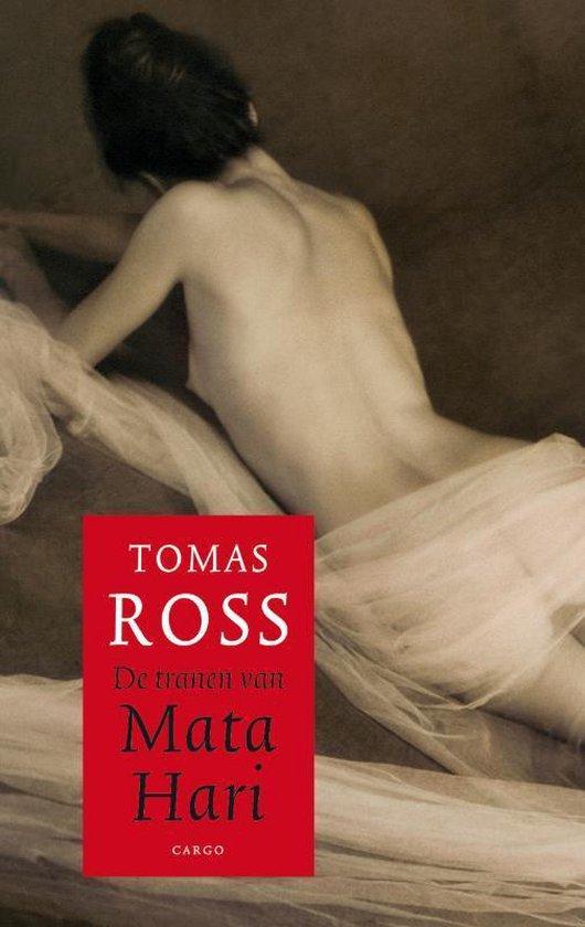 De tranen van Mata Hari - Thomas Ross |