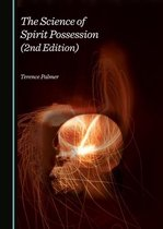 The Science of Spirit Possession (2nd Edition)