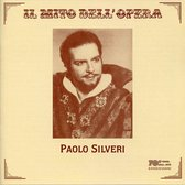 Il Mito Dell' Opera: Paolo Silveri