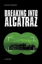 Breaking into Alcatraz