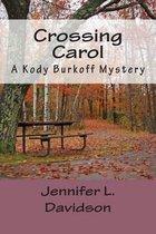 Crossing Carol