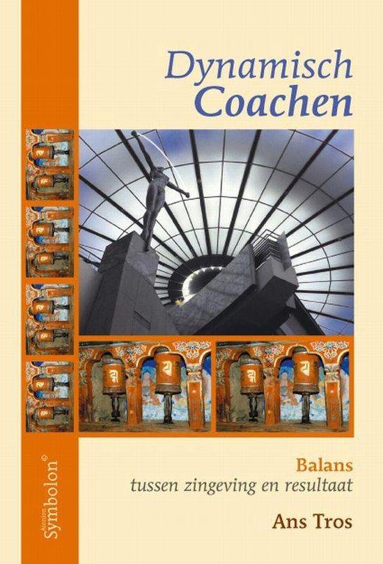 Dynamisch Coachen - A. Tros |