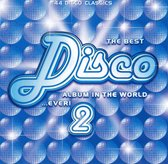 Best Disco Album in the World...Ever!, Vol. 2