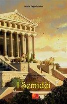 I Semidèi