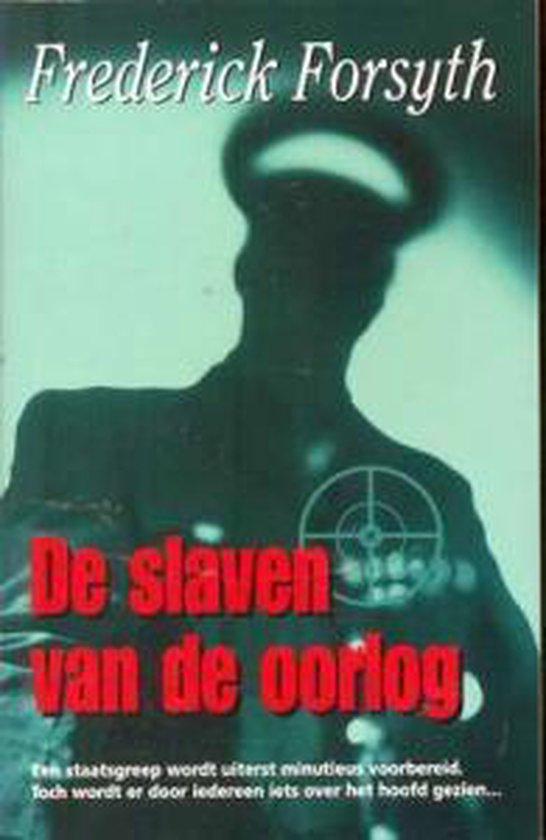 De slaven van de oorlog - Frederick Forsyth pdf epub