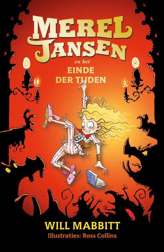 Boek cover Merel Jansen en het einde der tijden van Will Mabbitt (Hardcover)