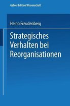 Strategisches Verhalten Bei Reorganisationen