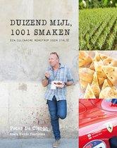 Duizend mijl, 1001 smaken. Een culinaire roadtrip door Italië