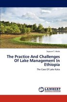 The Practice and Challenges of Lake Management in Ethiopia