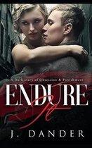 Endure It