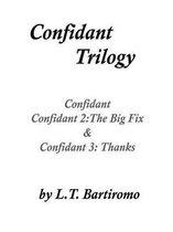 Confidant Trilogy