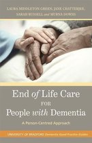End of Life Care for People with Dementia