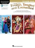 Songs from Frozen, Tangled & Enchanted - Tenor Sax