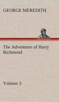 The Adventures of Harry Richmond - Volume 3