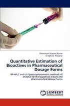 Quantitative Estimation of Bioactives in Pharmaceutical Dosage Forms