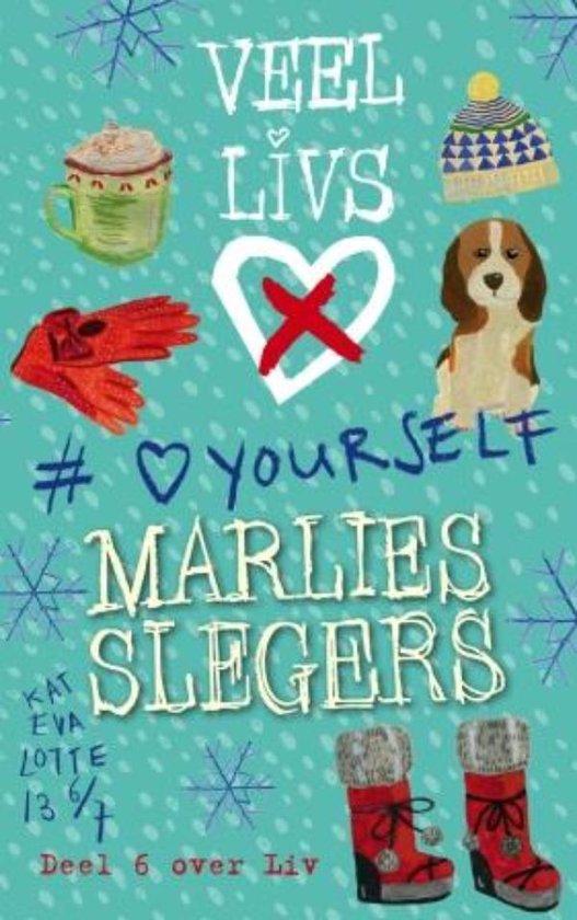 Veel LivsX 6 - LoveYourself - Marlies Slegers | Readingchampions.org.uk
