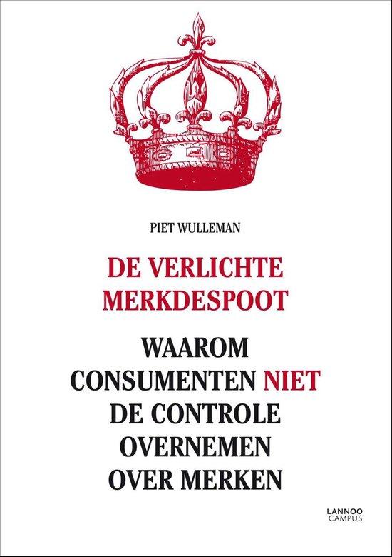 De verlichte merkdespoot - Piet Wulleman  
