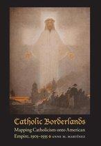 Catholic Borderlands