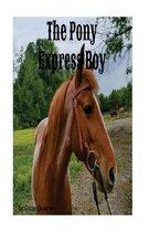 The Pony Express Boy