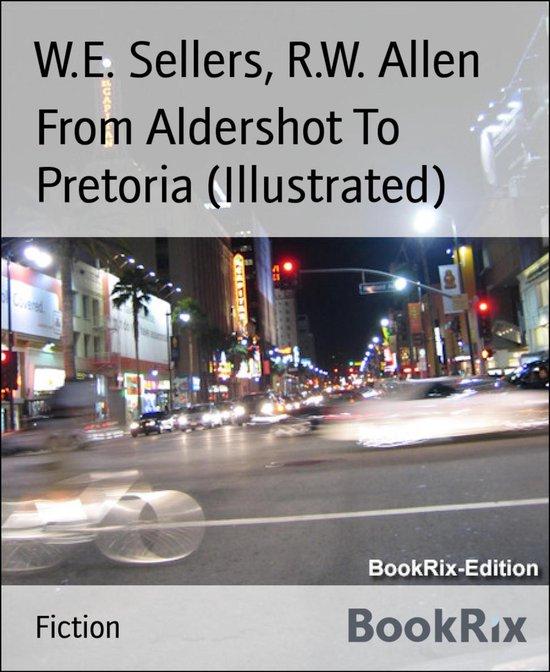 From Aldershot To Pretoria (Illustrated)