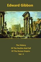 The History Of The Decline And Fall Of The Roman Empire volume 4