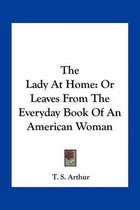 The Lady at Home