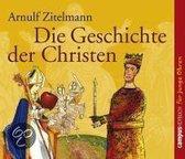 Die Geschichte der Christen. 2 CDs