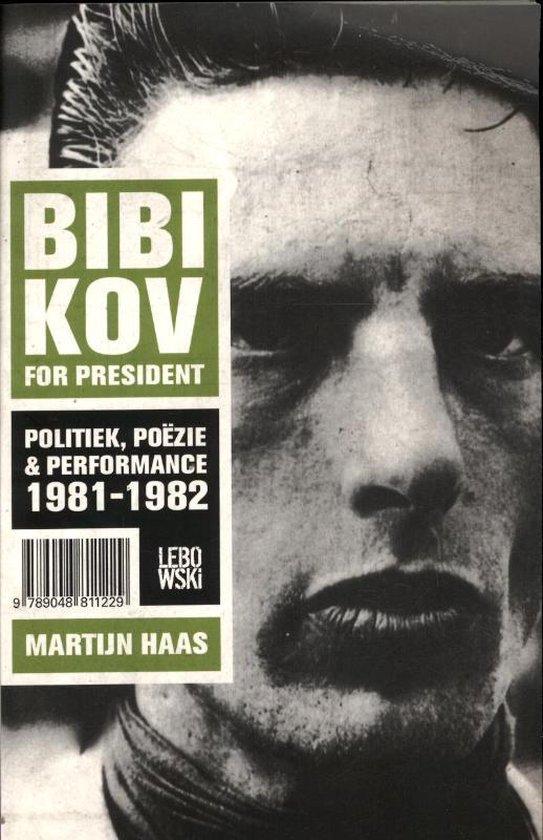 Bibikov for President - Martijn Haas pdf epub